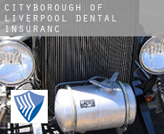 Liverpool (City and Borough)  dental insurance